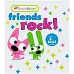 Livro - Friends Rock! - Coleção Hoops & Yoyo