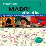 Livro - Frommer's Madri Dia a Dia: 21 Maneiras Inteligentes de Conhecer a Cidade