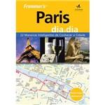 Livro - Frommer's Paris Dia a Dia: 22 Maneiras Inteligentes de Conhecer a Cidade