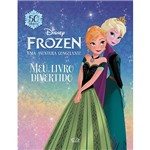 Livro - Frozen, uma Aventura Congelante: Meu Livro Divertido