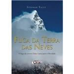 Livro - Fuga da Terra das Neves: a Fuga do Jovem Dalai Lama para a Liberdade