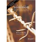 Livro - Fuga de Sobibor - o Relato Verídico da Maior Revolta de Presos