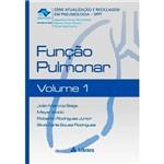 Livro - Função Pulmonar - Série Atualização e Reciclagem em Pneumologia - Volume I