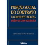 Livro - Função Social do Contrato e Contrato Social: Análise da Crise Econômica