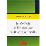 Livro - Função Social do Direito ao Lazer Nas Relações de Trabalho
