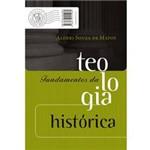 Livro - Fundamentos da Teologia Histórica