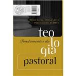 Livro - Fundamentos da Teologia Pastoral