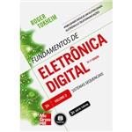 Livro - Fundamentos de Eletrônica Digital: Sistemas Sequencias Volume 2 - Série Tekne