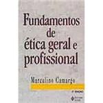 Livro - Fundamentos de Ética Geral e Profissional