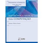 Livro - Fundamentos de Informática - Eletrônica Básica para Computação