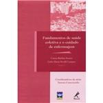 Livro - Fundamentos de Saúde Coletiva e o Cuidado de Enfermagem - Série Enfermagem