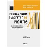 Livro - Fundamentos em Gestão de Projetos: Construindo Competências para Gerenciar Projetos