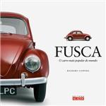 Livro - Fusca: o Carro Mais Popular do Mundo