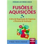 Livro - Fusões e Aquisições: a Arte de Negociação de Empresas e Técnicas de Avaliação
