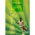Livro - Futebol - Bola no Pé é Gol