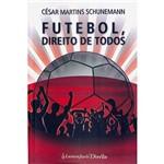Livro - Futebol, Direito de Todos