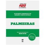 Livro - Futebol é com a Rádio Bandeirantes - Palmeiras