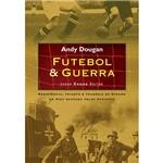 Livro - Futebol e Guerra