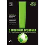 Livro - Futuro da Economia,O - as 12 Tendências que Vão Transformar a Economia Global
