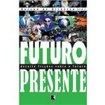 Livro - Futuro Presente