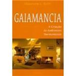 Livro - Gaiamancia - a Criação de Ambientes Harmoniosos