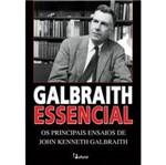 Livro - Galbraith Essencial - os Principais Ensaios de John Kenneth Galbraith
