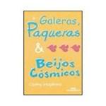 Livro - Galeras, Paqueras e Beijos Cósmicos