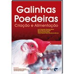 Livro Galinhas Poedeiras - Criação e Alimentação