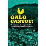 Livro - Galo Cantou! a Conquista da Propriedade Pelos Moradores do Cantagalo