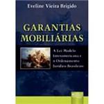 Livro - Garantias Mobiliárias - a Lei Modelo: Interamericana e o Ordenamento Jurídico Brasileiro