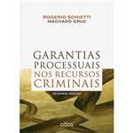 Livro - Garantias Processuais Nos Recursos Criminais