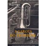 Livro - Garota do Trombone, a
