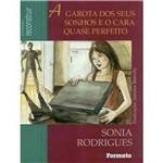 Livro - Garota dos Seus Sonhos e o Cara Quase Perfeito, a
