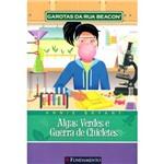 Livro - Garotas da Rua Beacon: Algas Verdes e Guerra de Chicletes