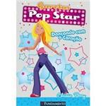 Livro - Garotas Pop Star, Vol. 2 - Dançando com o Coração
