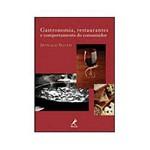 Livro - Gastronomia, Restaurantes e Comportamento