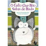 Livro - Gato que não Sabia de Nada, o