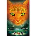 Livro - Gatos Guerreiros: a Hora Mais Sombria