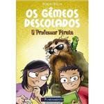Livro - Gêmeos Descolados, os - o Professor Pirata Vol. 3
