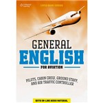 Livro - General English For Aviation: Pilots, Cabin Crew, Ground Staff, And Air Traffic Controller
