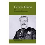 Livro - General Osorio - a Espada Liberal do Império