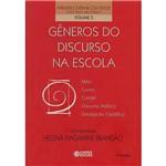 Livro - Gêneros do Discurso na Escola - Mito, Conto, Cordel, Discurso Político Divulgação Científica