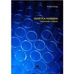 Livro - Genética Humana - Fabricando o Futuro