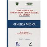 Livro - Genética Médica: Guia de Medicina Ambulatorial e Hospitalar da EPM-Unifesp