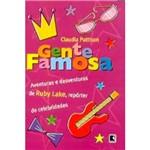 Livro - Gente Famosa - as Aventuras e Desventuras de Ruby Lake