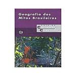 Livro - Geografia dos Mitos Brasileiros