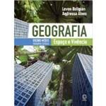 Livro - Geografia Espaço e Vivência Volume Único