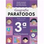 Livro - Geografia Paratodos - Modos de Vida e Natureza - 3ª Série - 1º Grau