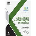 Livro - Gerenciamento das Comunicações em Projetos - Coleção Grandes Especialistas Brasileiros