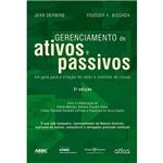 Livro - Gerenciamento de Ativos e Passivos: um Guia Prático para a Criação de Valor e Controle de Riscos